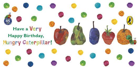 Happy birthday hungry caterpillar