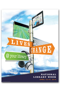 "This year's library week theme is ""Lives change @ your library""."