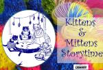 Kittens and Mittens Storytime title card