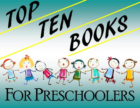 top-ten-books-for-preschoolers-title-card